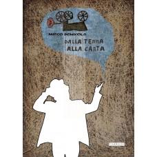 Mirco Denicolò - Dalla terra alla carta