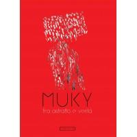 Muky, fra astratto e verità
